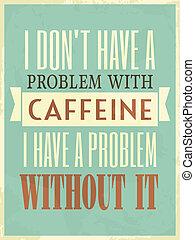 plakat, stil, retro, koffein