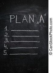 """Plan """"A"""" list on black chalkboard"""