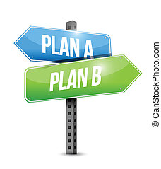plan a plan b road sign illustration design over white