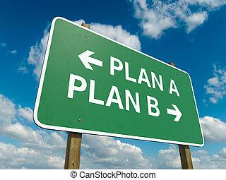 plan, a, plan, b