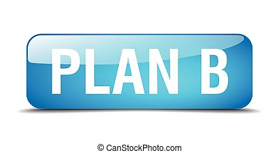plan b blue square 3d realistic isolated web button