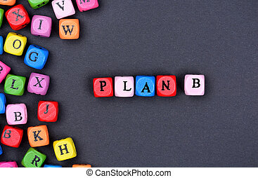 Plan B word on black background