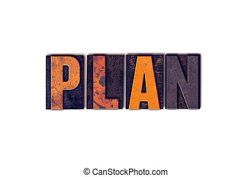 Plan Concept Isolated Letterpress Type