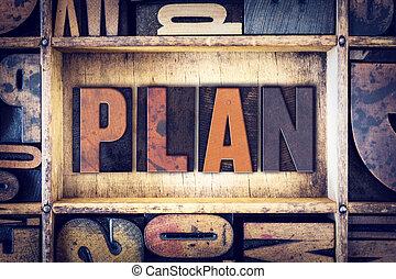 Plan Concept Letterpress Type