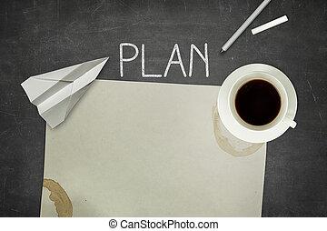 Plan concept on black blackboard