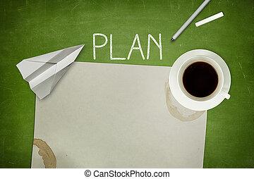Plan concept on green blackboard