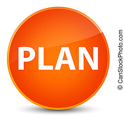 Plan elegant orange round button