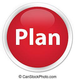 Plan premium red round button