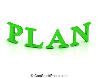 PLAN sign with green letters