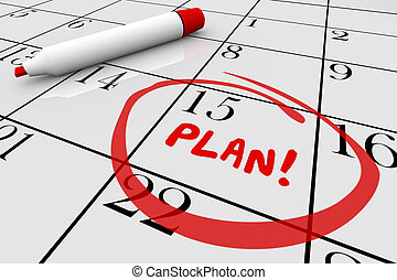 Plan Strategy Start Begin Mission Calendar Day Date 3d...