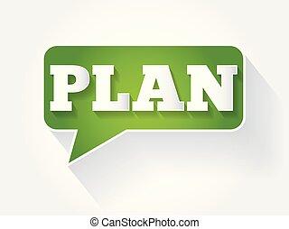 Plan text message bubble, flat background concept
