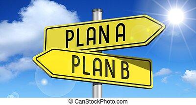 plan, un, plan, b, -, amarillo, camino - señal