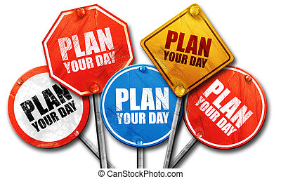 plan your day, 3D rendering, street signs