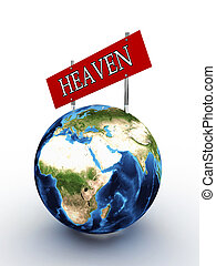 Planet earth with a sign heaven on a white background