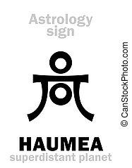 planeta, astrology:, haumea