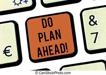 planification, ahead., photo, reussite, clavier, horaire, texte, créer, obtention, signe, idea., intention, informatique, étapes, plan, clã©, clavier, conceptuel, message, projection, urgent