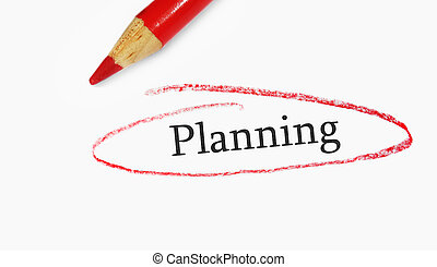 planning circle - red pencil closeup and Planning text...