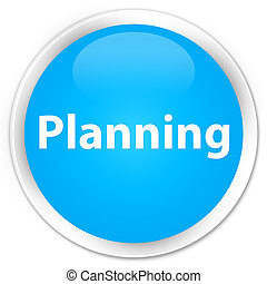 Planning premium cyan blue round button