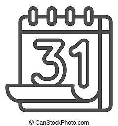 plano de fondo, blanco, importante, 31, concept., estilo, calendario, hoja, icono, concepto, número, vector, fechas, graphics., thirty-first, icono, móvil, señal, línea, contorno