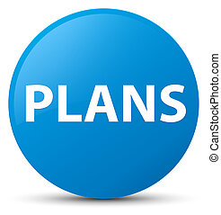 Plans cyan blue round button