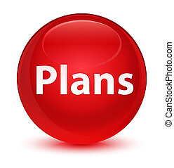 Plans glassy red round button