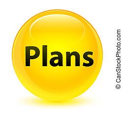 Plans glassy yellow round button