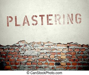 Plastering concept on old brick wall