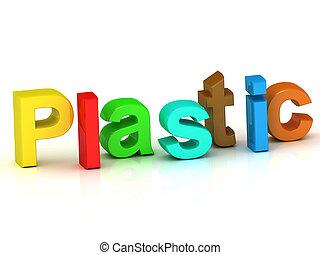 Plastic inscription bright volume letter