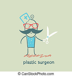 plastic surgeon with scissors