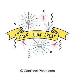plat, grand, illustration, affiche, faire, motivation, citations, vecteur, inspirationnel, aujourd'hui