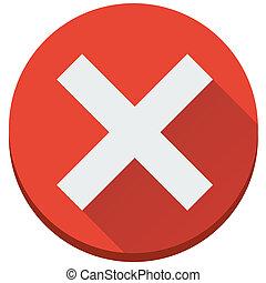 plat, onafgewerkt, fout, kruis, vector, onjuist, rood, ...