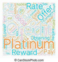 Platinum Credit Cards Are What You Want To Have text background wordcloud concept