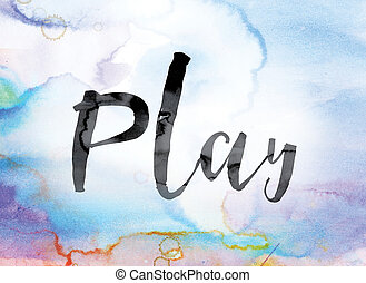 Play Colorful Watercolor and Ink Word Art