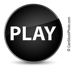 Play elegant black round button