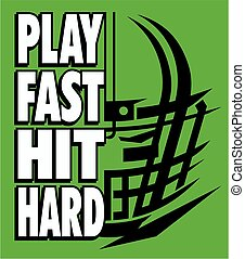 play fast hit hard football slogan for school, college or ...