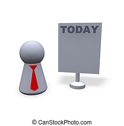 today - play figure with red tie and sign with today text