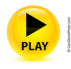 Play glassy yellow round button
