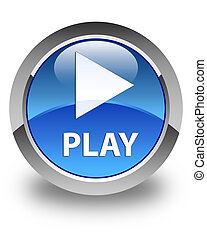 Play glossy blue round button