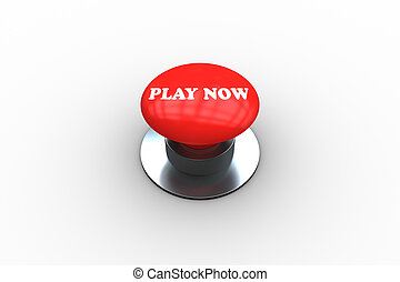 Play now on digitally generated red push button