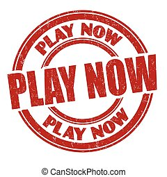 Play now sign or stamp