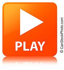 Play orange square button