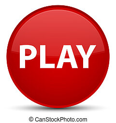 Play special red round button
