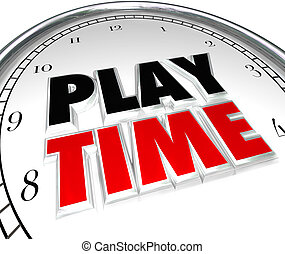 Play Time Clock Fun Recreation Recess Sports Activity