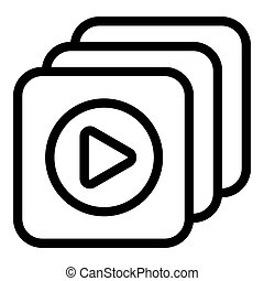 Play videos icon, outline style