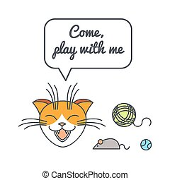 Playful cat with speech bubble and saying