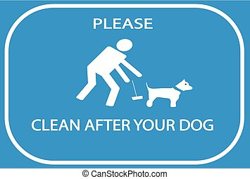 Please clean after your dog sign