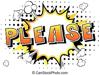 Please - Comic book style word.