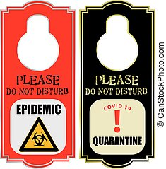 Quarantine warning label on the doorknob epidemic - quarantine