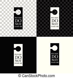 Please do not disturb icon isolated on black, white and transparent background. Hotel Door Hanger Tags. Vector Illustration