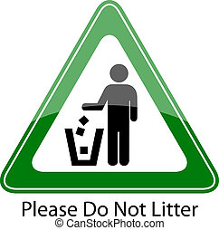 Please do not litter - Do not litter vector sign...